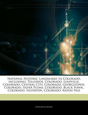 Hephaestus Books Articles on National Historic Landmarks in Colorado, Including: Telluride, Colorado, Leadville, Colorado, Central City, Colorado at Sears.com